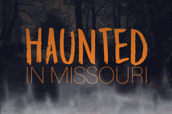 Haunted or Hoax? Missouri's Most Chilling Spots